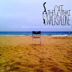 The Cat That Walks Alone - Evans Throne