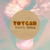 Toyger - Karl's Diary