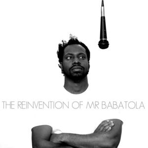 The Reinvention of Mr Babatola - Bust A Move