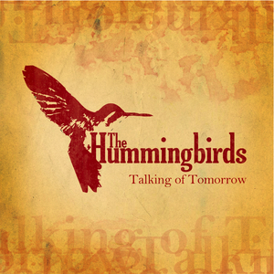 The Hummingbirds - Talking of Tomorrow