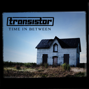 Transistor - First Time Again