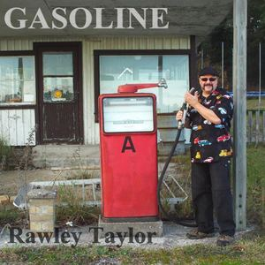 Rawley Taylor - Gasoline