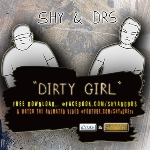 SHY & DRS - DIRTY GIRL
