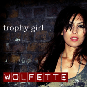 Wolfette - Trophy Girl