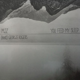 mjz - You Feed My Sleep feat. Georgie Rogers