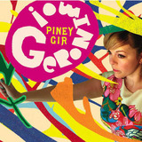 Piney Gir - Here's Looking At You