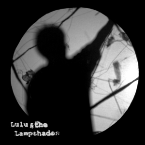 Lulu & The Lampshades - Demons