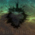 BUIL_DINGS - Eyes On Sunrise