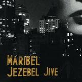 Splendour - Jezebel Jive (Maribel)