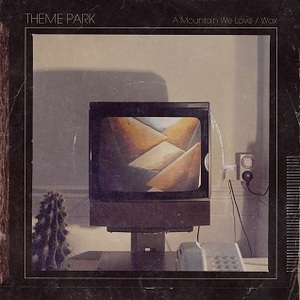 Transgressive Records - Theme Park - Wax