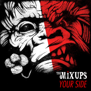 The Mixups - Your Side