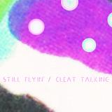Highline Records - Still Flyin' - Cleat Talking