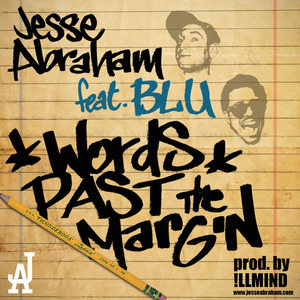 Jesse Abraham - Words Past The Margin ft. Blu