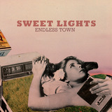 Highline Records - Sweet Lights - Endless Town