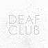 Deaf Club - Sunday
