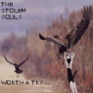 The Stolen Souls - Worth A Try