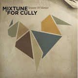 MIXTUNE FOR CULLY - The Silent Part - Radio Edit