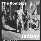 The Romleys - Jailboy