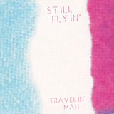 Highline Records - Still Flyin' - Travelin' Man