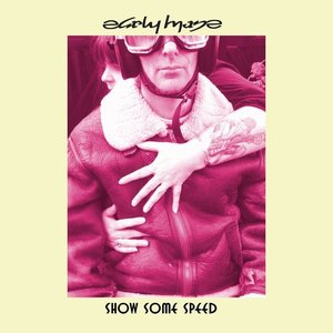 Early Maze - Show Some Speed