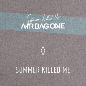 AIR BAG ONE - Summer Killed Me