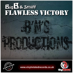 BigB & Smiff - Flawless Victory (By BigB & Smiff)