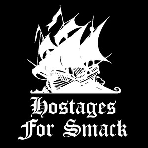 HOSTAGES FOR SMACK - Switchblade Blues