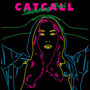Catcall - Swimming Pool