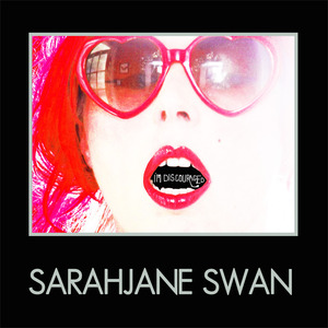 Sarahjane Swan - I'm Discouraged