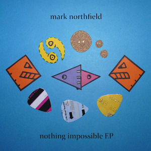 Mark Northfield - Nothing Impossible