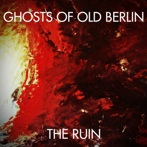 Ghosts of Old Berlin