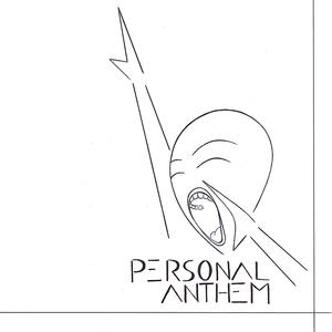Personal Anthem - Personal Anthem