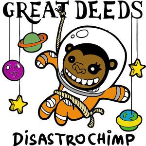 Great Deeds - Believe You Me