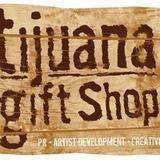 Tijuana Gift Shop