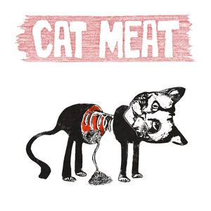 Cat Meat - Struggle & Strife