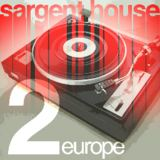 Sargent House Europe