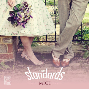 The Standards - Mice