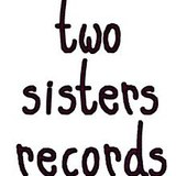 Two Sisters Records