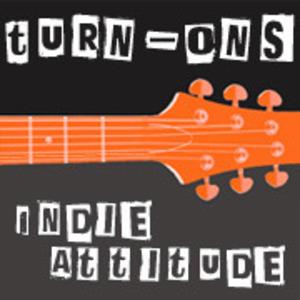 Turn-Ons Indie Attitude