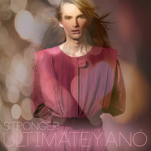 Ultimate Yanó - Stronger
