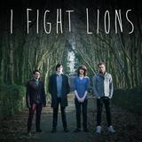 I Fight Lions - Dy Dalent Di Ar Waith