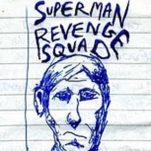The Superman Revenge Squad Band
