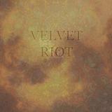 Velvet Riot.