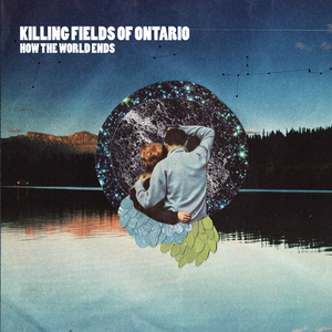 Killing Fields of Ontario - Tired of Being a Man [Clean Version]