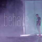 behave.