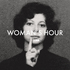 Woman's Hour - To The End