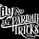 Lily & The Parlour Tricks - Belle Gunness