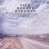 Jack Robert Hardman - Famous