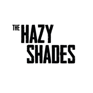 The Hazy Shades