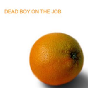 DEAD BOY ON THE JOB - Jones´Bone